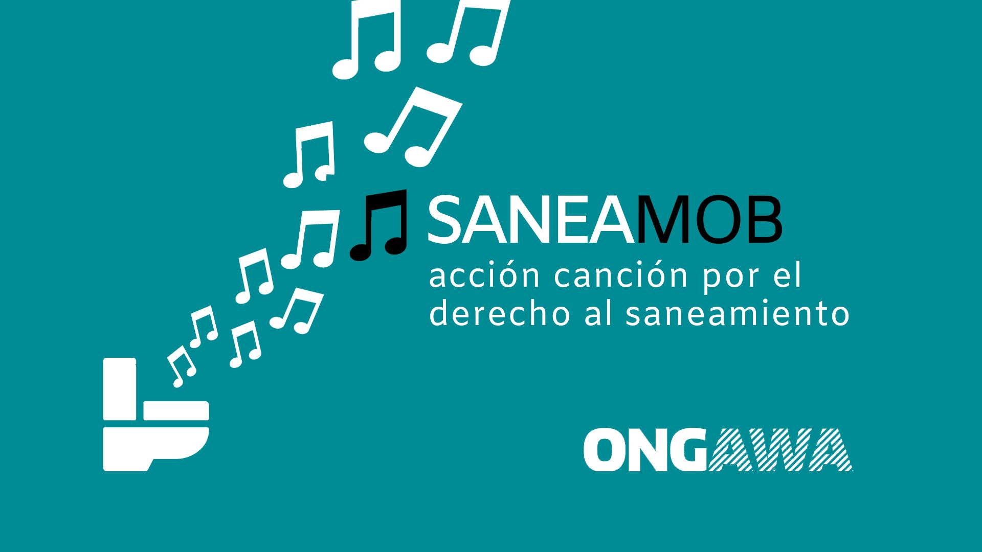 #SaneaMob: ¿cantamos por el Derecho Humano al Saneamiento?
