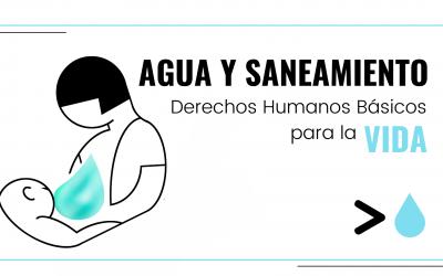 Agua y saneamiento, derechos humanos básicos para la vida
