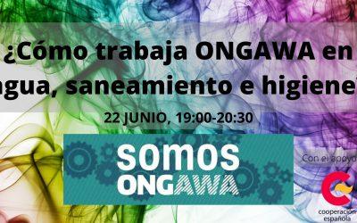 ¿Cómo trabaja ONGAWA en agua, saneamiento e higiene?. 22 junio